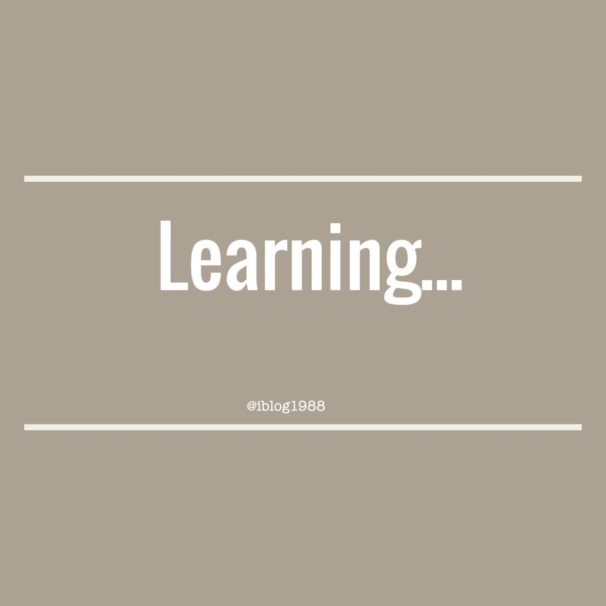 Daily Prompt: Learning